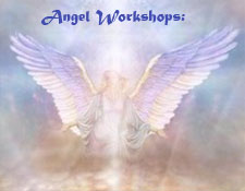 Angels Talk Classes and workshops